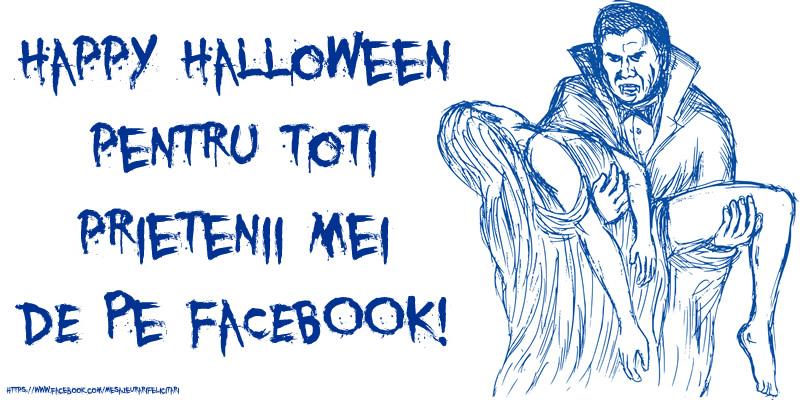 Felicitari de Halloween - Happy Halloween pentru toti prietenii mei de pe Facebook! Felicitare cu contele Dracula!