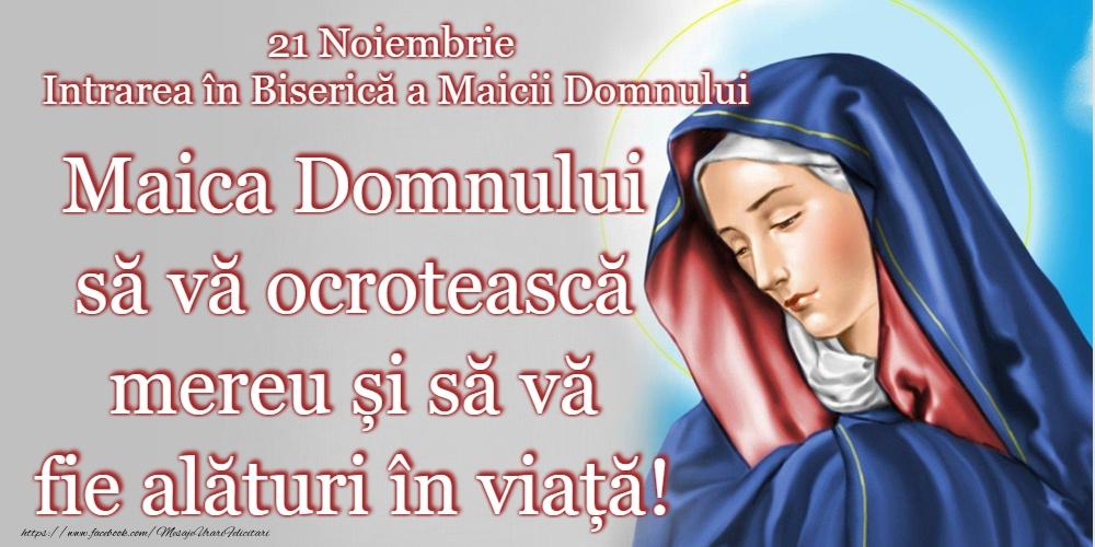 Felicitari de Intrarea Maicii Domnului în Biserică - Domnului Sfântă Marie, roagă-te pentru noi! - mesajeurarifelicitari.com