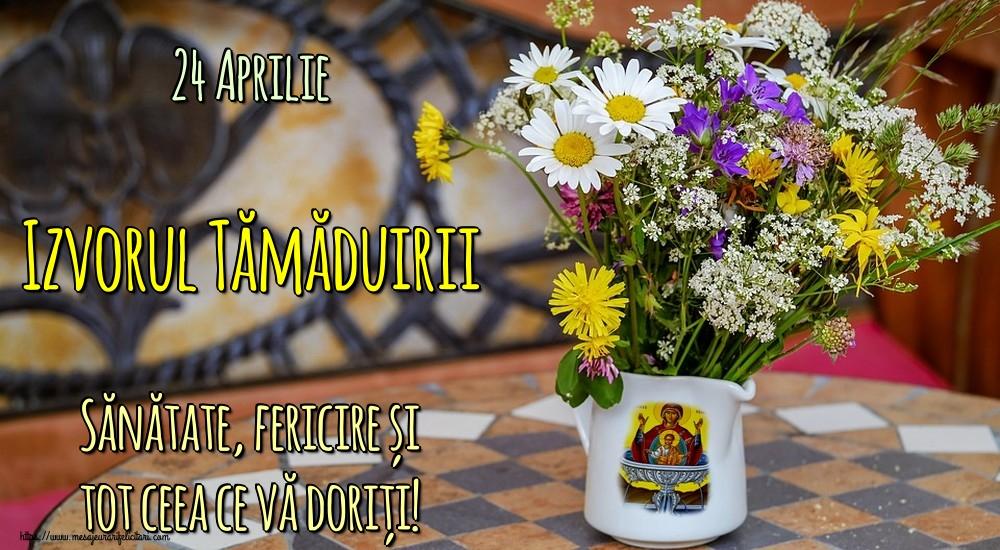 Imagini de Izvorul Tămăduirii - 24 Aprilie Izvorul Tămăduirii Sănătate, fericire și tot ceea ce vă doriți!