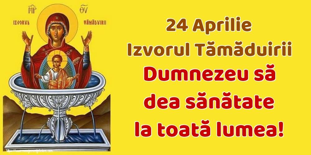 Imagini de Izvorul Tămăduirii - 24 Aprilie Izvorul Tămăduirii Dumnezeu să dea sănătate la toată lumea!