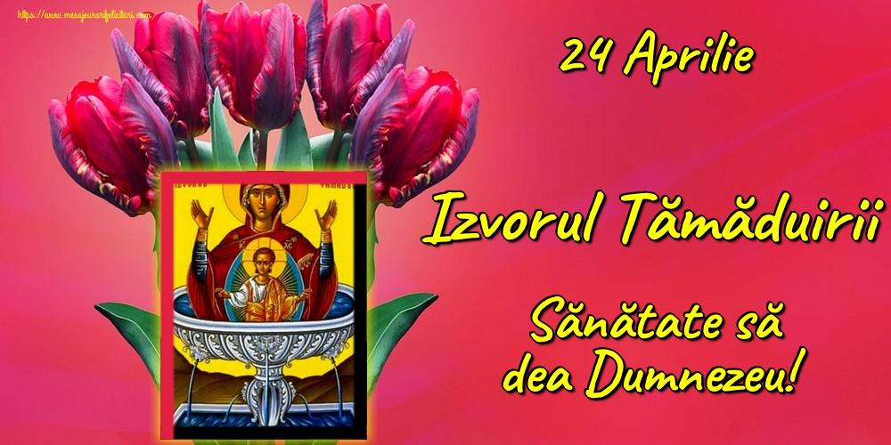 Imagini de Izvorul Tămăduirii - 24 Aprilie Izvorul Tămăduirii Sănătate să dea Dumnezeu!