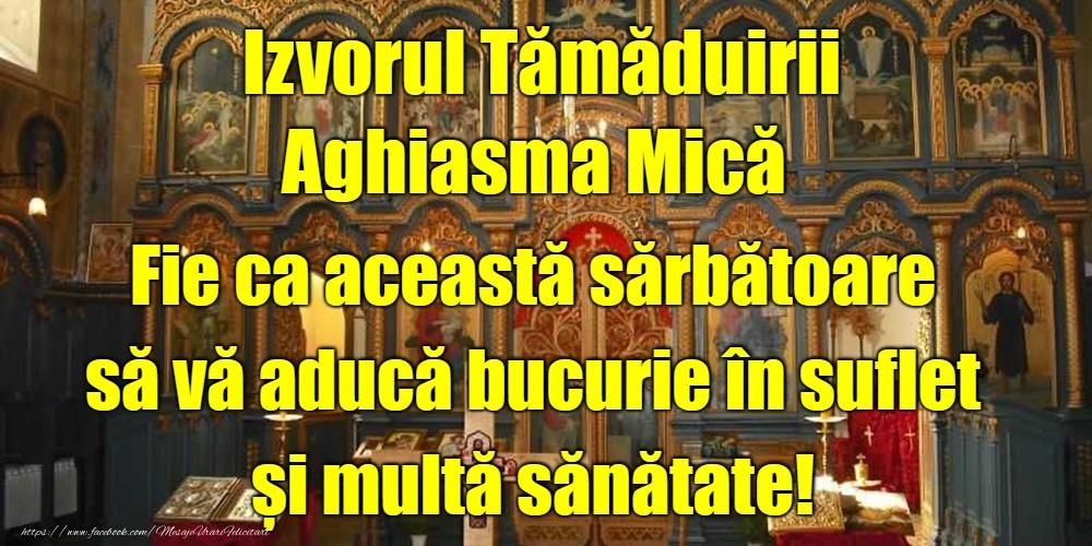 Izvorul Tămăduirii Izvorul Tămăduirii - Aghiasma Mică