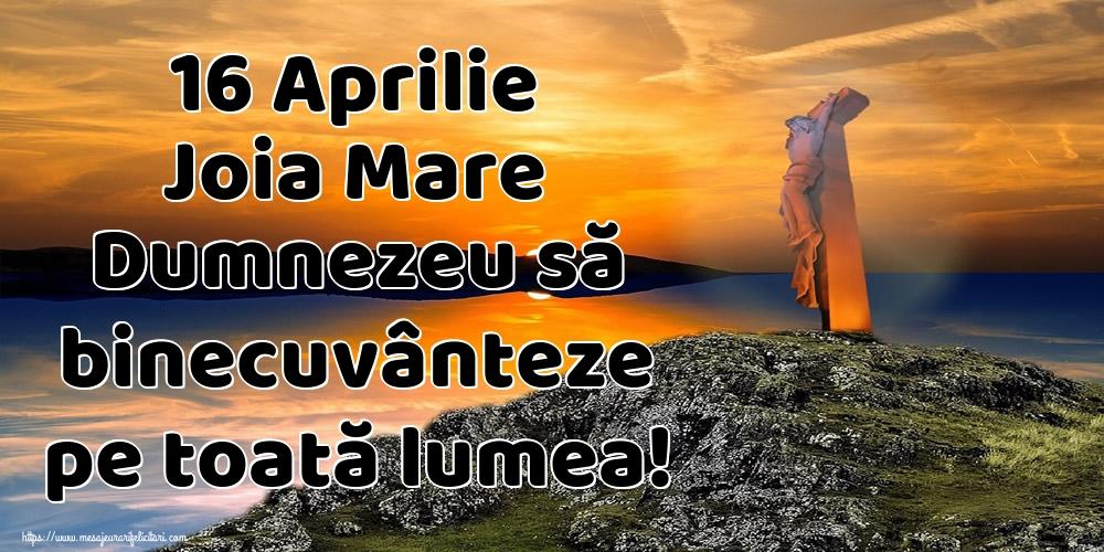 Imagini de Joia Mare - 16 Aprilie Joia Mare Dumnezeu să binecuvânteze pe toată lumea!