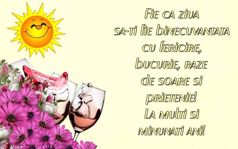 Felicitari de la multi ani cu flori si sampanie - La multi si minunati ani!
