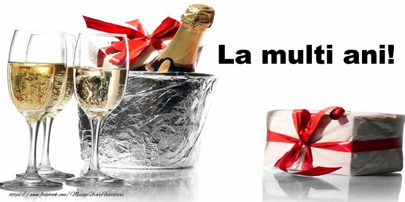 Cele mai apreciate felicitari de la multi ani cu sampanie - La multi ani!