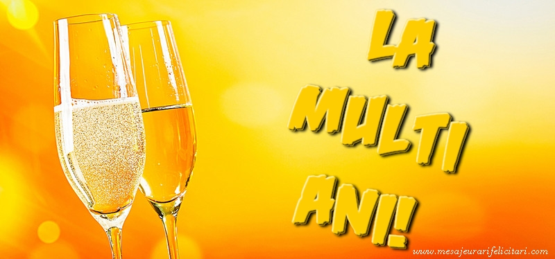 Felicitari de la multi ani cu sampanie - La multi ani
