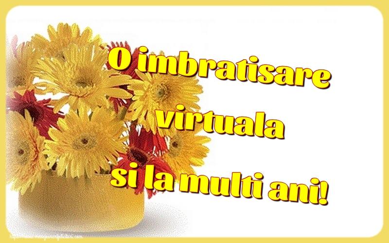 Felicitari de la multi ani - O imbratisare virtuala si la multi ani! - mesajeurarifelicitari.com