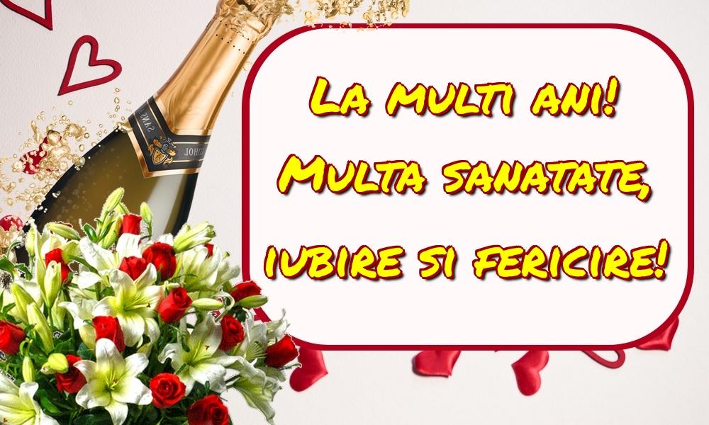 Felicitari de la multi ani - La multi ani! Multa sanatate, iubire si fericire! - mesajeurarifelicitari.com