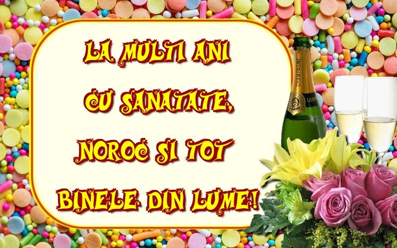 Felicitari de la multi ani cu flori - La multi ani cu sanatate, noroc si tot binele din lume!
