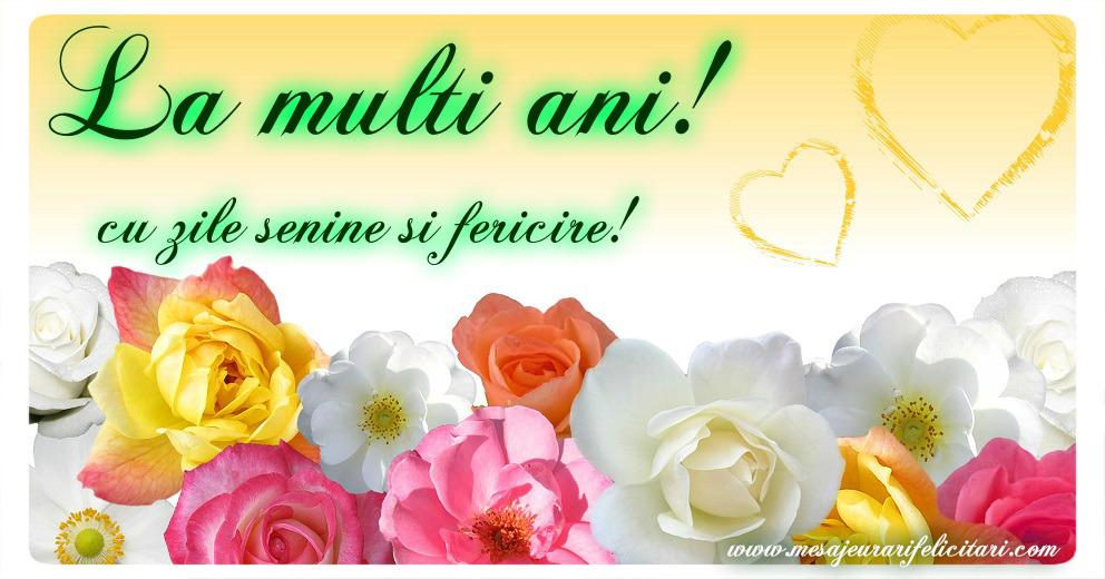 Felicitari de la multi ani cu flori - La multi ani! Cu zile senine si fericire!