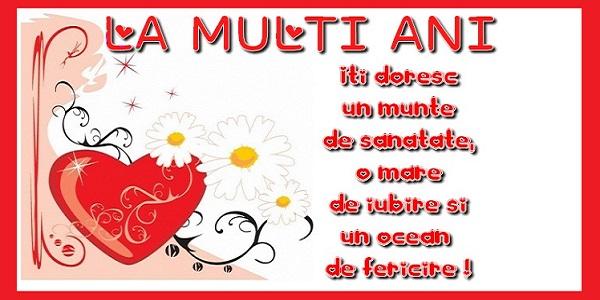 Felicitari de la multi ani cu flori - La multi ani! Iti doresc un munte de sanatate si un ocean de fericire!