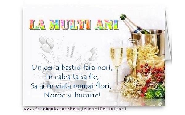 Felicitari de la multi ani - La multi ani! Un cer alabastru fara nori, In calea ta sa fie - mesajeurarifelicitari.com
