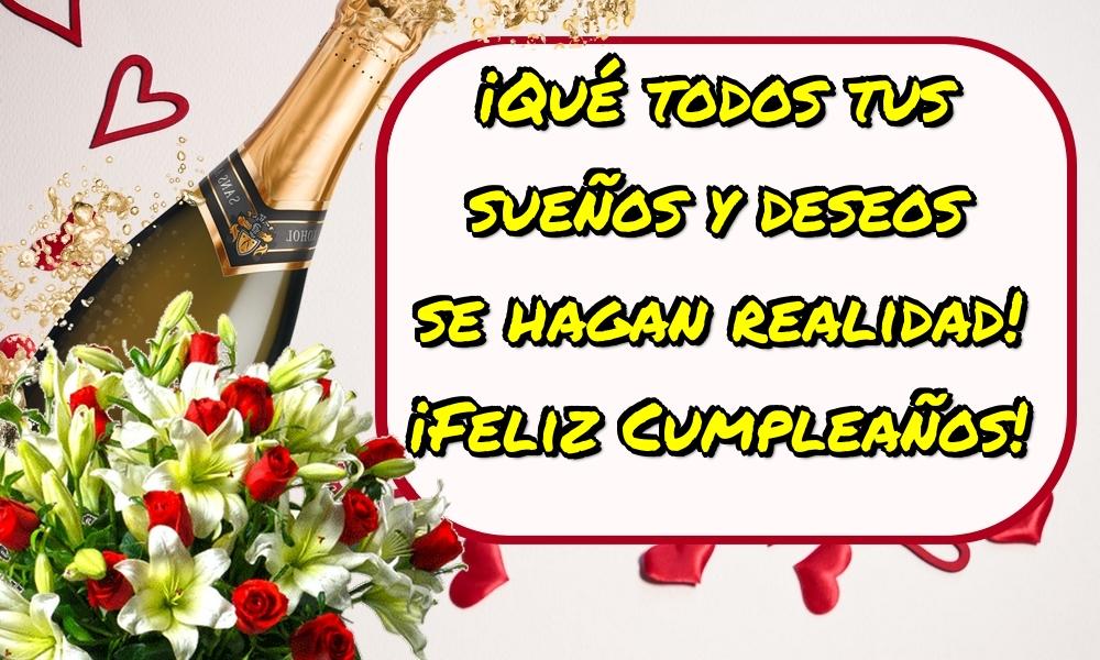 Felicitari de la multi ani in Spaniola - ¡Qué todos tus sueños y deseos se hagan realidad! ¡Feliz Cumpleaños!
