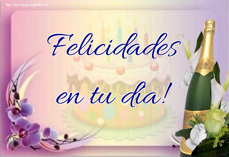 Felicitari de la multi ani in Spaniola - Felicidades en tu día!