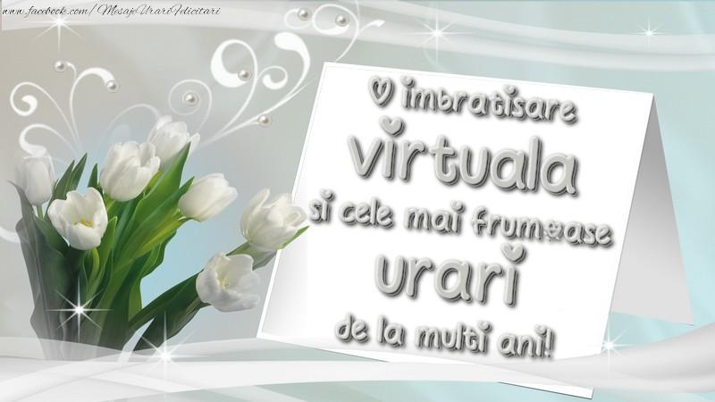 Felicitari de la multi ani cu flori - O imbratisare virtuala