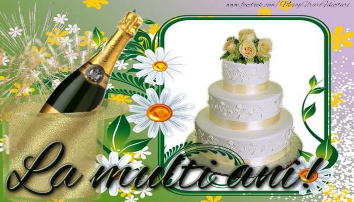 Cele mai apreciate felicitari de la multi ani - La multi ani!