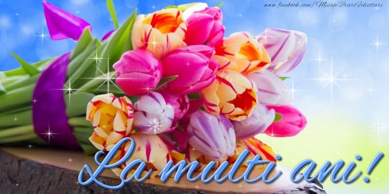 Felicitari de la multi ani cu buchete de flori - La multi ani
