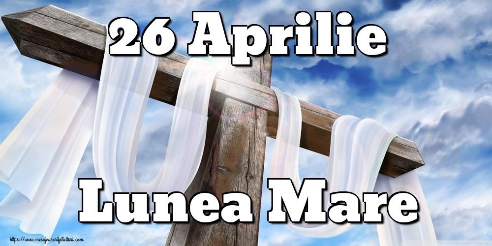 Imagini de Lunea Mare - 26 Aprilie Lunea Mare