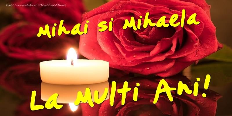 Mihai si Mihaela  - La multi ani!