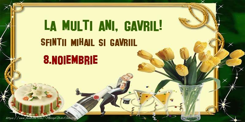 Felicitari de Sfintii Mihail si Gavril cu flori si sampanie - La multi ani, Gavril! Sfintii Mihail si Gavriil - 8.Noiembrie