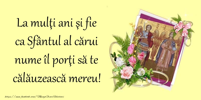 Felicitari de Sfintii Mihail si Gavril crestine - La mulţi ani