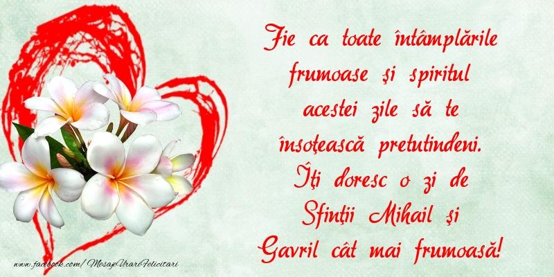 Felicitari de Sfintii Mihail si Gavril - Îţi doresc o zi de Sfinţii Mihail şi Gavril cât mai frumoasă!