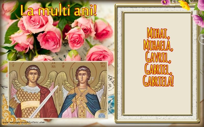 Felicitari de Sfintii Mihail si Gavril - La multi ani Mihai, Mihaela, Gavril, Gabriel, Gabriela!