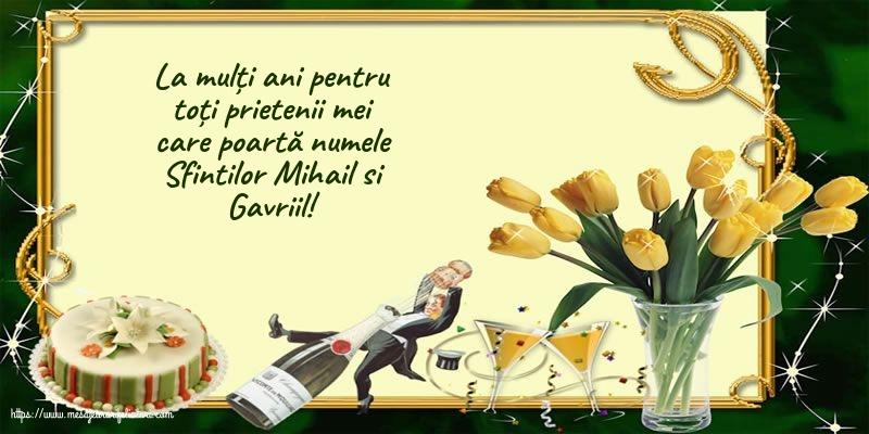La mulți ani de Sfintii Mihail si Gavriil!