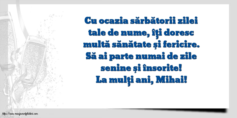 La mulți ani, Mihai!