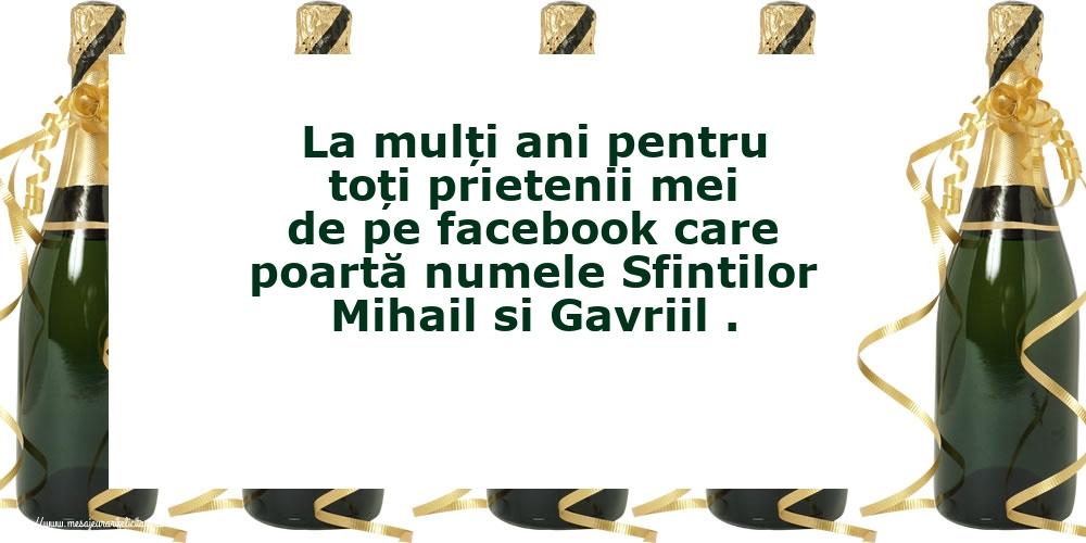 Felicitari de Sfintii Mihail si Gavril cu mesaje - La mulți ani pentru toți prietenii mei de pe facebook