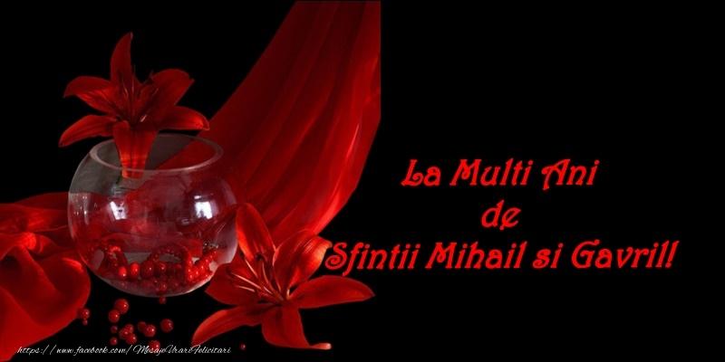 Felicitari de Sfintii Mihail si Gavril - La multi ani de Sfintii Mihail si Gavril! - mesajeurarifelicitari.com