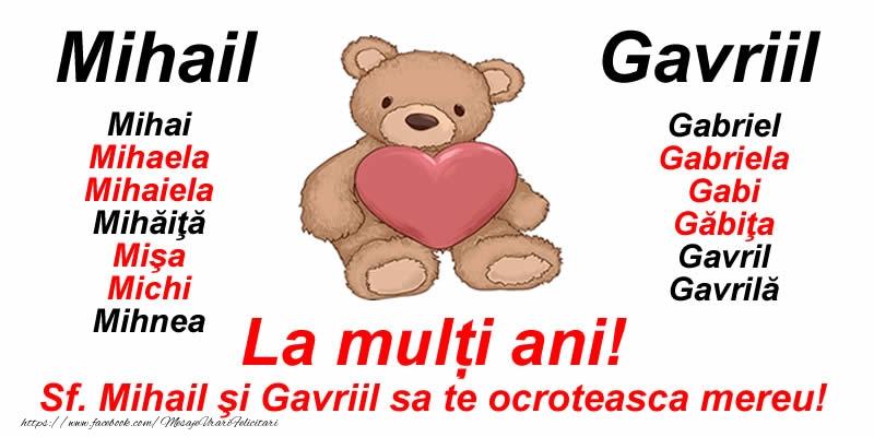 Sfintii Mihail si Gavriil La mulți ani pentru toti cei care se sarbatoresc de Sfintii Mihail şi Gavriil!