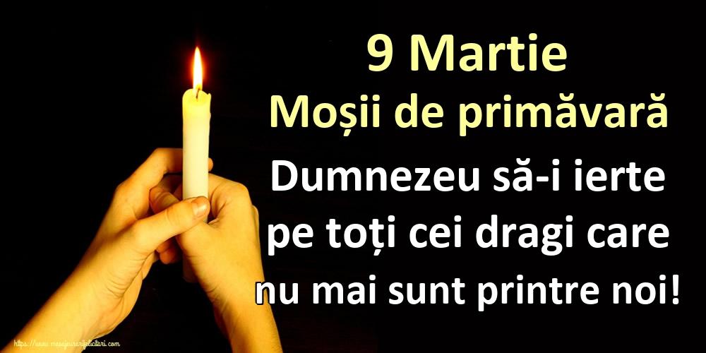 Imagini de Moşii de primăvară - 9 Martie Moșii de primăvară Dumnezeu să-i ierte pe toți cei dragi care nu mai sunt printre noi!