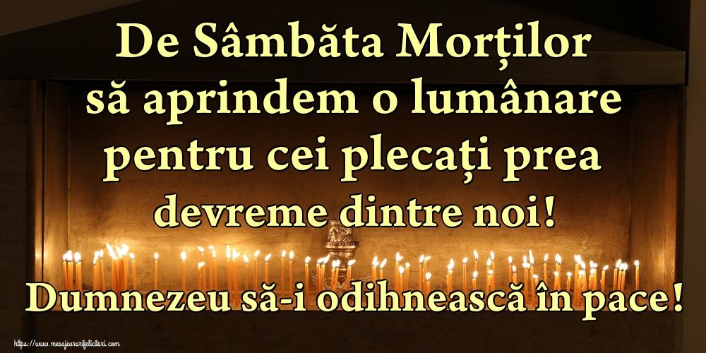 Imagini de Moșii de toamnă - De Sâmbăta Morților să aprindem o lumânare pentru cei plecați prea devreme dintre noi! Dumnezeu să-i odihnească în pace!