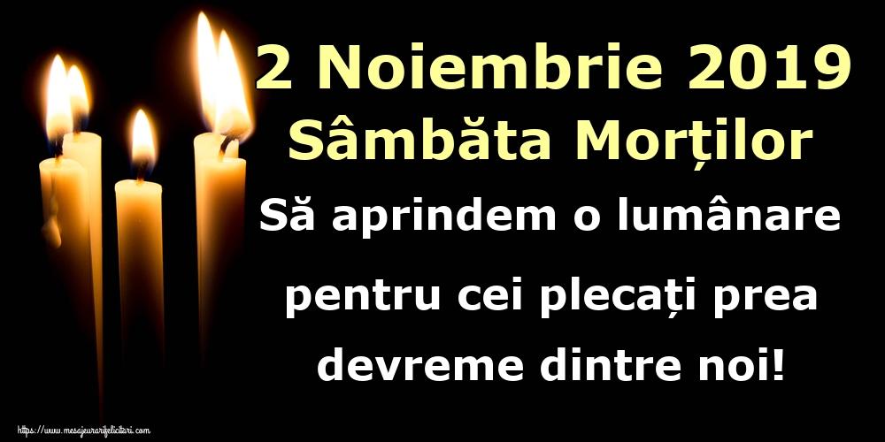 Imagini de Moșii de toamnă - 2 Noiembrie 2019 Sâmbăta Morților Să aprindem o lumânare pentru cei plecați prea devreme dintre noi!
