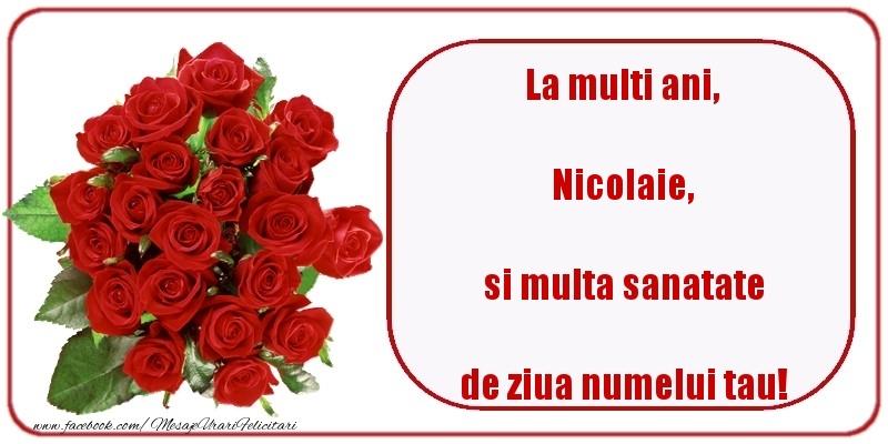 Felicitari de Mos Nicolae - La multi ani, si multa sanatate de ziua numelui tau! Nicolaie