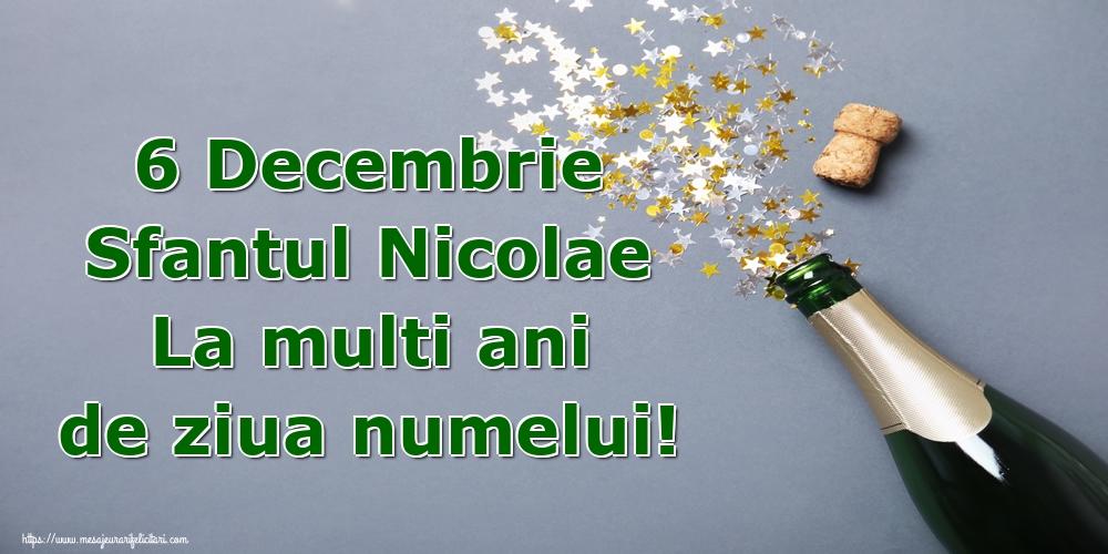 Felicitari de Mos Nicolae - 6 Decembrie Sfantul Nicolae La multi ani de ziua numelui!