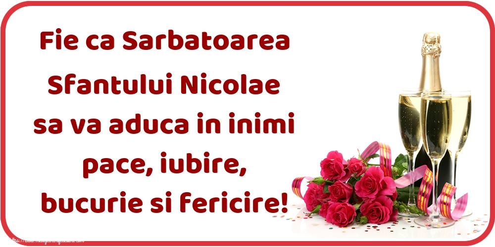 Felicitari de Mos Nicolae - Fie ca Sarbatoarea Sfantului Nicolae sa va aduca in inimi pace, iubire, bucurie si fericire!