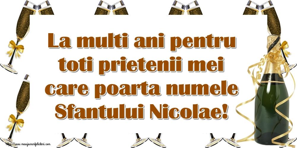Felicitari de Mos Nicolae - La multi ani pentru toti prietenii mei care poarta numele Sfantului Nicolae!