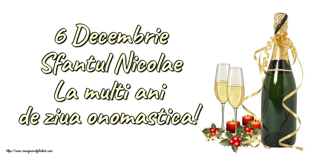 Felicitari de Mos Nicolae - 6 Decembrie Sfantul Nicolae La multi ani de ziua onomastica!