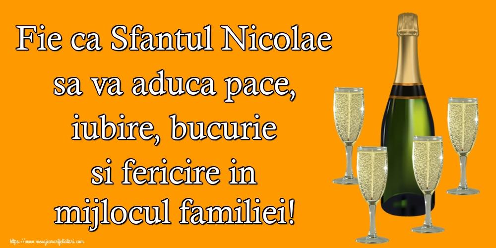 Felicitari de Mos Nicolae - Fie ca Sfantul Nicolae sa va aduca pace, iubire, bucurie si fericire in mijlocul familiei!
