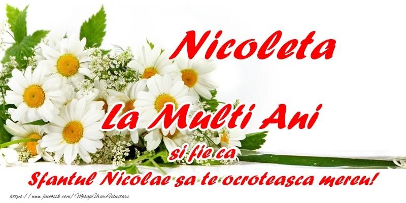 Nicoleta, La multi ani si fie ca Sfantul Nicolae sa te ocroteasca mereu!