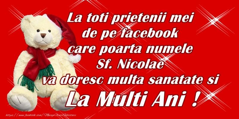 La toti prietenii mei de pe facebook care poarta numele Sfantului Nicolae