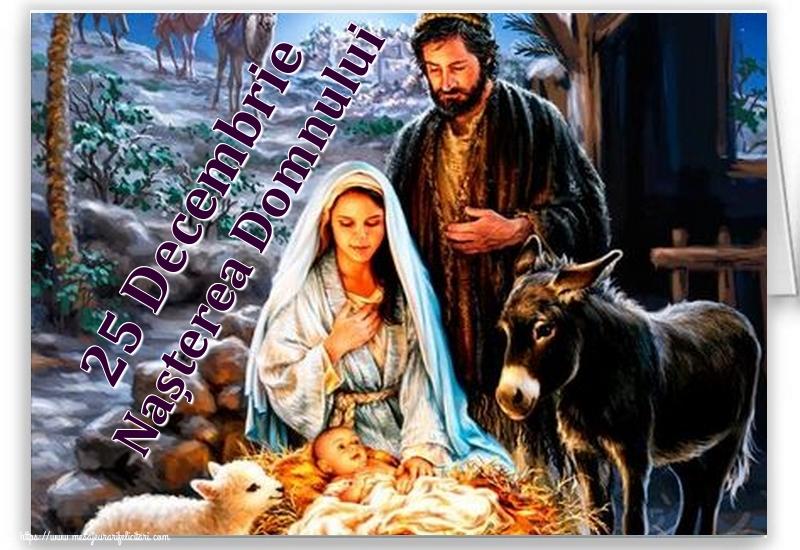 Felicitari de Nasterea Domnului - 25 Decembrie Nașterea Domnului