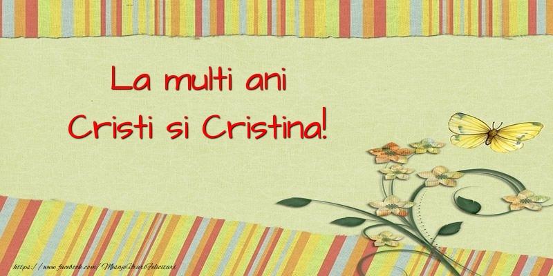 Felicitari de Nasterea Domnului - La multi ani Cristi si Cristina!
