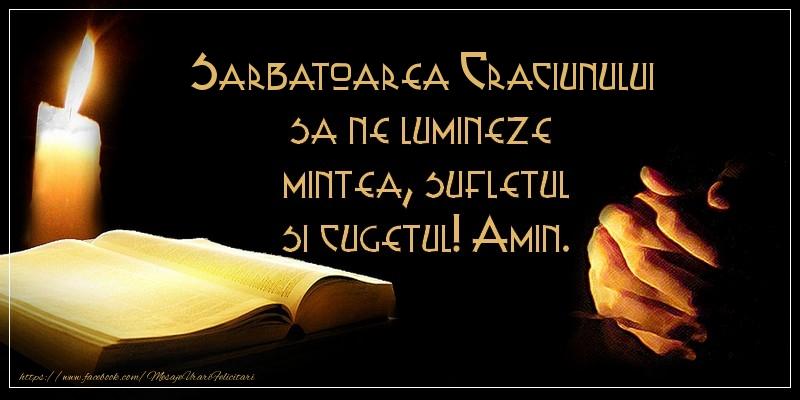 Felicitari de Nasterea Domnului - Sarbatoarea Craciunului sa ne lumineze  mintea, sufletul si cugetul! Amin.