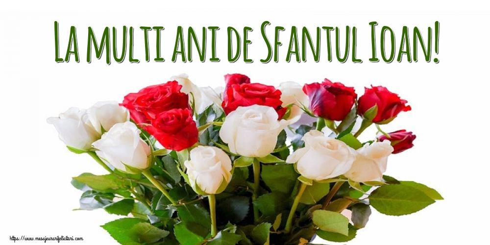 Cele mai apreciate felicitari de Nasterea Sfantului Ioan - La multi ani de Sfantul Ioan!
