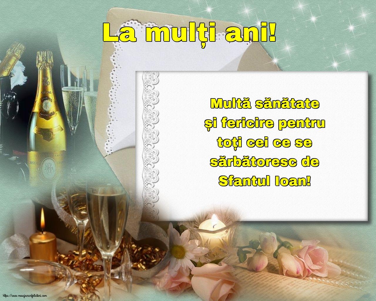 Cele mai apreciate felicitari de Nasterea Sfantului Ioan - La mulți ani!