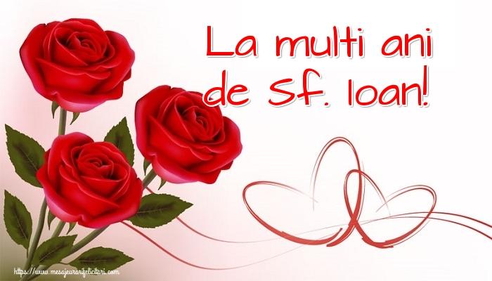 Felicitari de Nasterea Sfantului Ioan cu flori - La multi ani de Sf. Ioan!