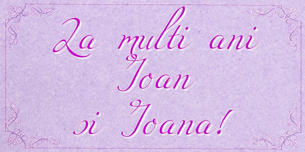 Cele mai apreciate felicitari de Nasterea Sfantului Ioan - La multi ani Ioan si Ioana!